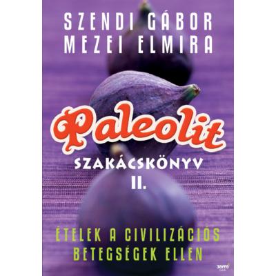 Paleolit szakácskönyv 2.