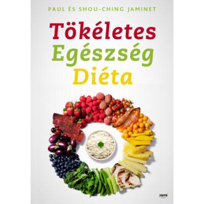 Tökéletes egészség diéta