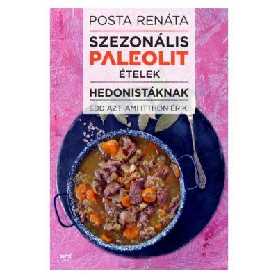 Szezonális paleolit ételek hedonistáknak