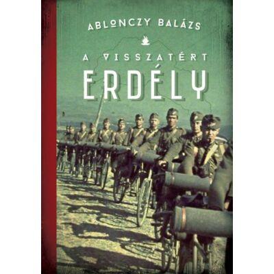 A visszatért Erdély 1940-1944 - harmadik, javított kiadás