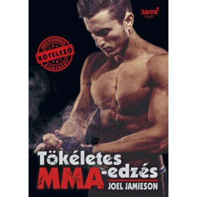 Tökéletes MMA- edzés