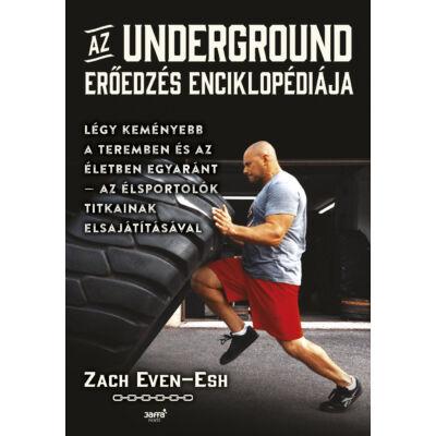 Az Underground erőedzés enciklopédiája