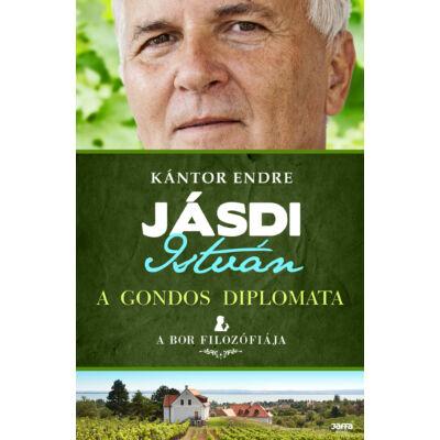 Jásdi István - A gondos diplomata