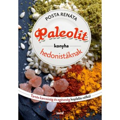 Paleolit konyha hedonistáknak