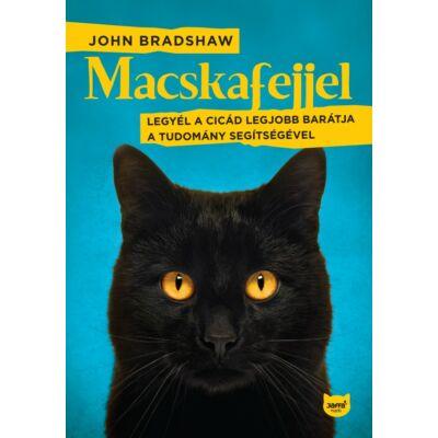 Macskafejjel - Legyél a cicád legjobb barátja a tudomány segítségével