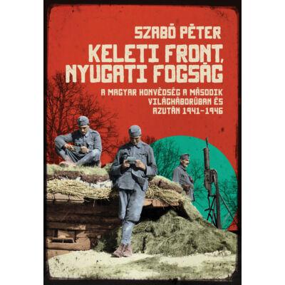 Keleti front, nyugati fogság -ekönyv