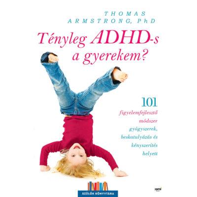 Tényleg ADHD-s a gyerekem?