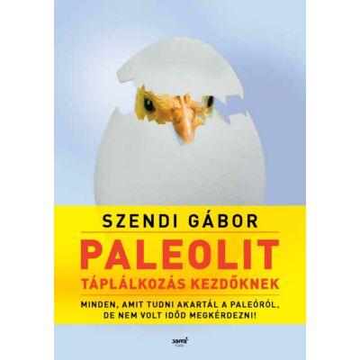Paleolit táplálkozás kezdőknek - második kiadás
