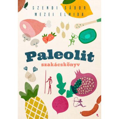 Paleolit szakácskönyv - 2. kiadás