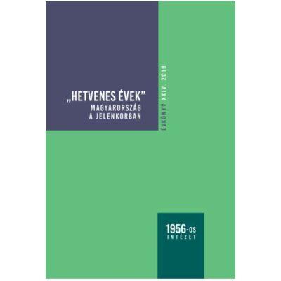 Hetvenes évek - Magyarország a jelenkorban
