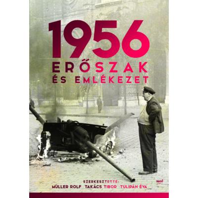 1956: Erőszak és emlékezet - e-könyv