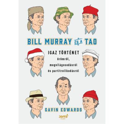 Bill Murray és a TAO -ekönyv