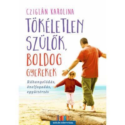 Tökéletlen szülők, boldog gyerekek - ekönyv