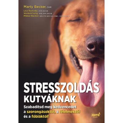 Stresszoldás kutyáknak -ekönyv