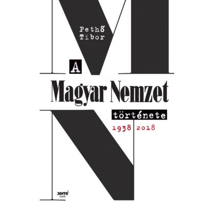 A Magyar Nemzet története, 1938-2018 -ekönyv