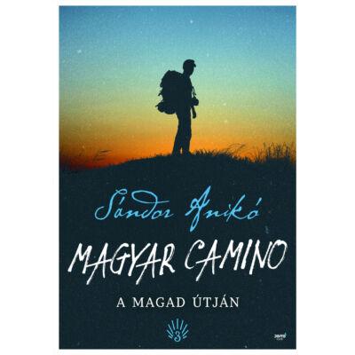 Magyar Camino- A magad útján -ekönyv