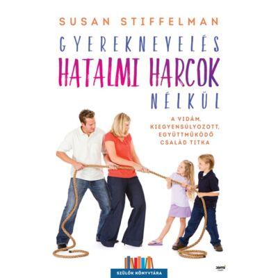 Gyereknevelés hatalmi harcok nélkül - ekönyv