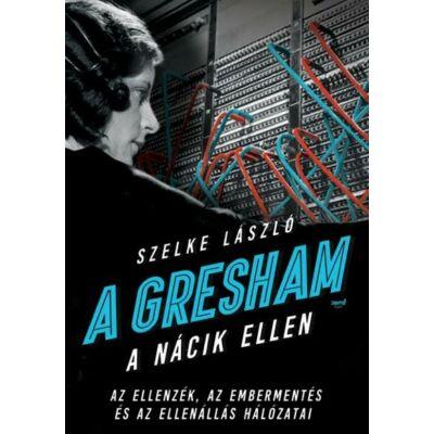 A Gresham a nácik ellen- ekönyv