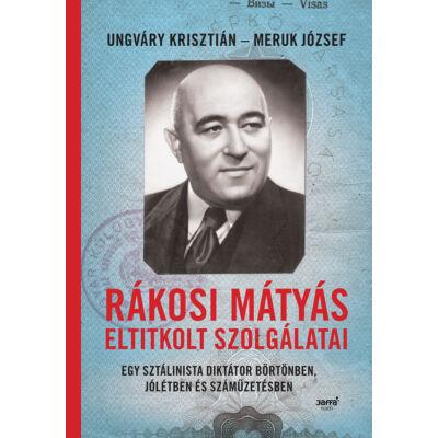 Rákosi Mátyás eltitkolt szolgálatai -ekönyv